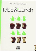 Med and lunch