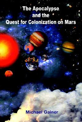 The Apocalypse and the Quest for Colonization on Mars