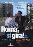 Roma, si gira! Vol. 2