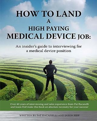 How to Land a High Paying Medical Device Job