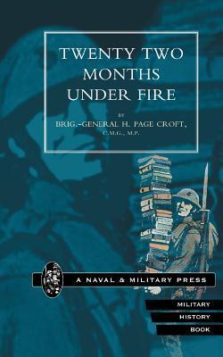 Twenty-two Months Under Fire