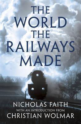 The World the Railwa...