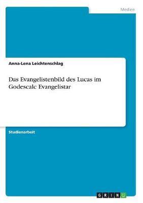 Das Evangelistenbild des Lucas im Godescalc Evangelistar