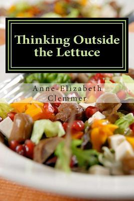 Thinking Outside the Lettuce