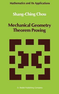 Mechanical Geometry Theorem Proving