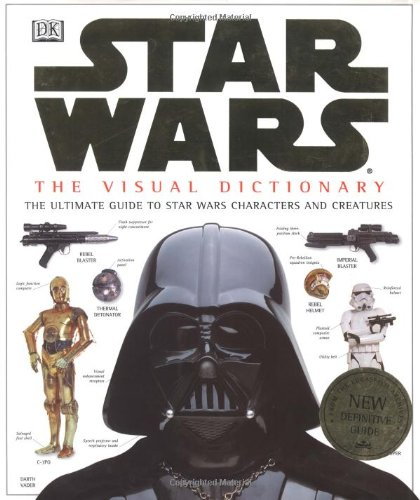 The Visual Dictionary of Star Wars, Episodes IV, V, & VI