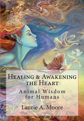 Healing and Awakening the Heart