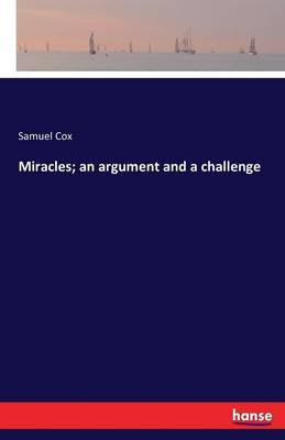 Miracles; an argument and a challenge