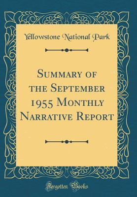 Summary of the September 1955 Monthly Narrative Report (Classic Reprint)