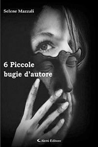 6 piccole bugie d'autore