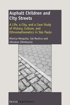 Asphalt Children and City Streets