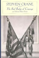 The Red Badge of Courage and Selected Short Fiction (Barnes and Noble Classics Series)