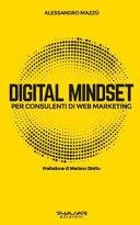 Digital mindset per consulenti di web marketing