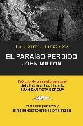 El Paraiso Perdido de John Milton, Colecci N La Cr Tica Literaria Por El C Lebre Cr Tico Literario Juan Bautista Bergua, Ediciones Ib Ricas