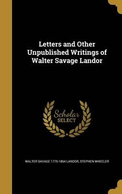 LETTERS & OTHER UNPU...