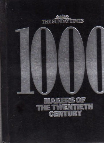 1000 Makers of the Twentieth Century