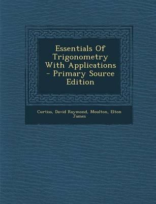 Essentials of Trigonometry with Applications