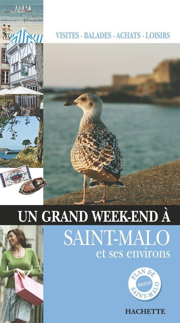 Un grand week-end à Saint-Malo et ses environs