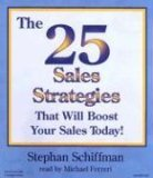 The 25 Sales Strategies that Will Boost Your Sales Today! [Unabridged]