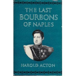 The Last Bourbons of Naples