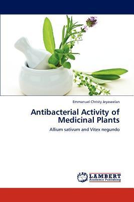 Antibacterial Activity of Medicinal Plants