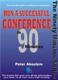 Run a Successful Conference in 90 Minutes
