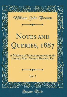 Notes and Queries, 1887, Vol. 3