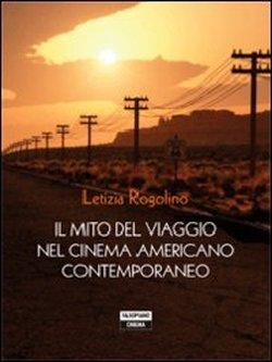 Il mito del viaggio nel cinema americano contemporaneo