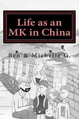Life As an Mk in China
