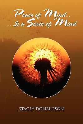 Peace of Mind... Is a State of Mind