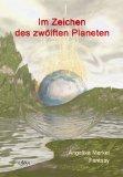 Im Zeichen des zwölften Planeten