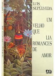 Um Velho que Lia Romances de Amor