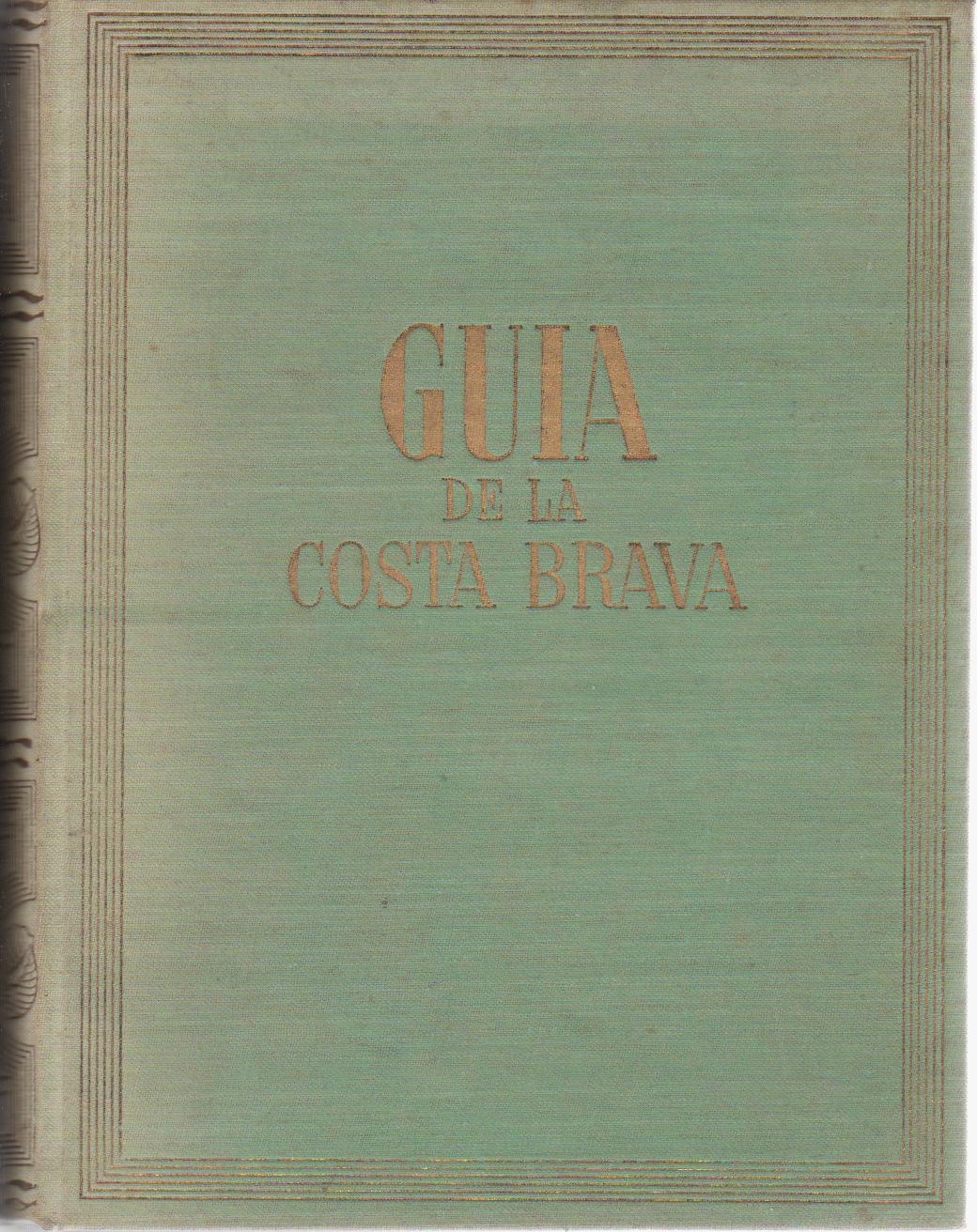 Guía de la Costa Brava