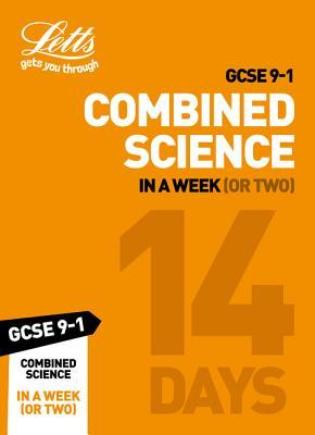 GCSE 9-1 Combined Science In a Week (or Two) (Letts GCSE 9-1 Revision Success)