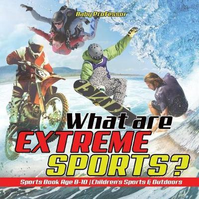 What are Extreme Spo...