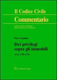 Dei privilegi sopra gli immobili. Artt. 2770-2776