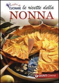 Ricette Della Nonna (Le)