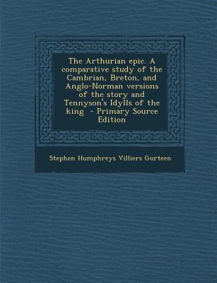 The Arthurian Epic. ...