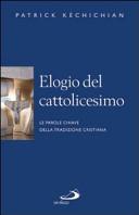 Elogio del cattolicesimo