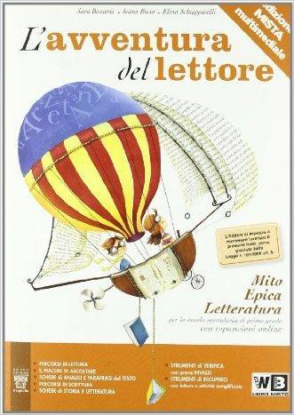 L'avventura del lettore. Mito, epica, letteratura. Materiali per il docente. Per la Scuola media
