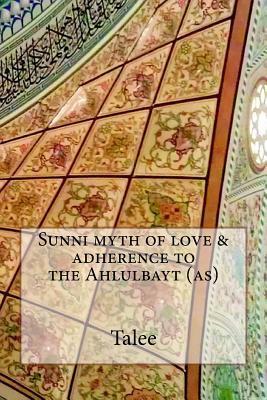 Sunni Myth of Love &...