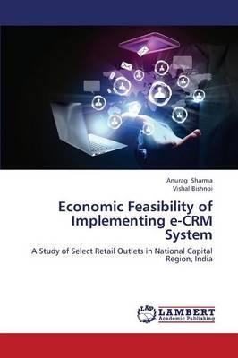 Economic Feasibility of Implementing e-CRM System