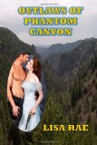 Outlaws of Phantom Canyon