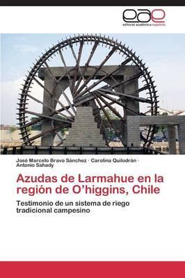 Azudas de Larmahue en la región de O'higgins, Chile