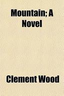 Mountain; A Novel