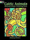 Celtic Animals Stained Glass Coloring Book