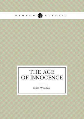The Age of Innocence (the Popular Novel)