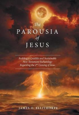 The Parousia of Jesus