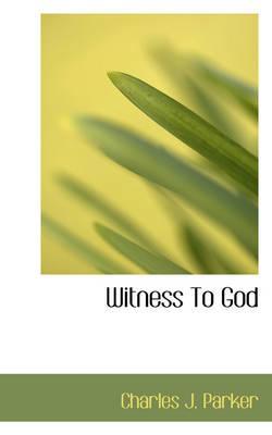 Witness to God
