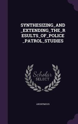 Synthesizing_and_extending_the_results_of_police_patrol_stud